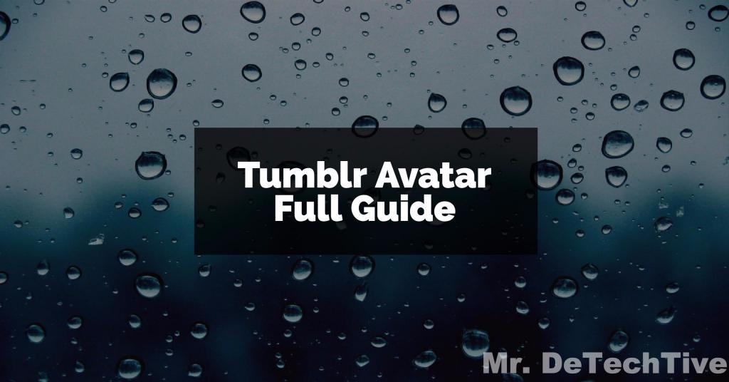 tumblr avatar guide 2017