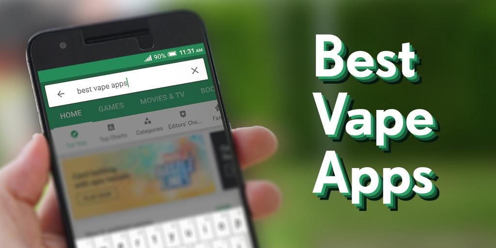 Best Vape Apps